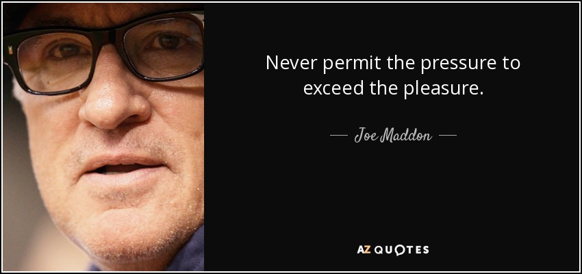 Joe Maddon quote